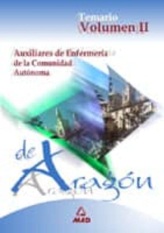 AUXILIARES DE ENFERMERIA DE LA COMUNIDAD AUTONOMA DE ARAGON: TEMA RIO (VOL. II)
