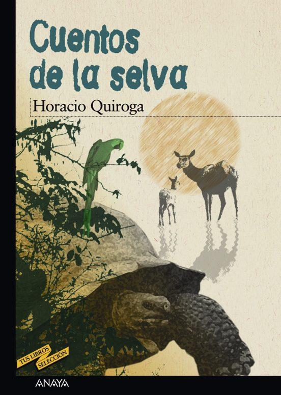 CUENTOS DE LA SELVA | HORACIO QUIROGA | Comprar libro