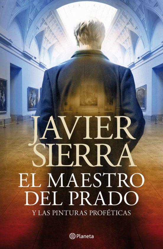 Ebook El Maestro Del Prado Ebook De Javier Sierra Casa Del Libro