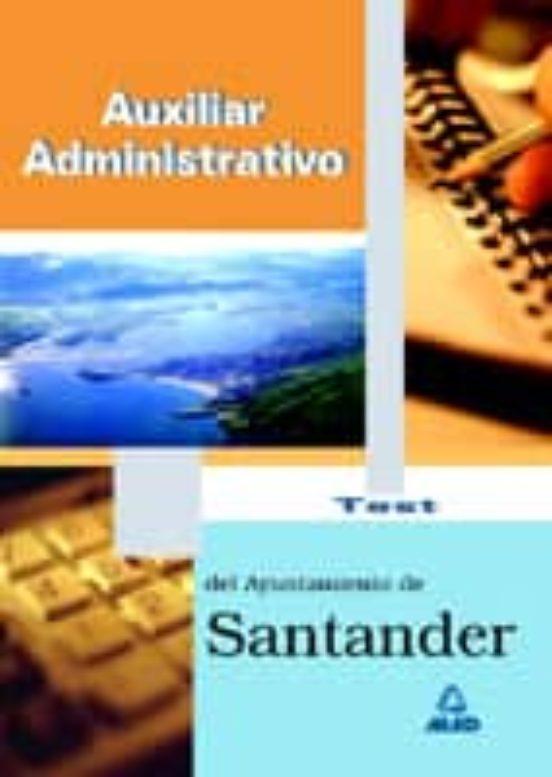 AUXILIAR ADMINISTRATIVO DEL AYUNTAMIENTO DE SANTANDER: TEST