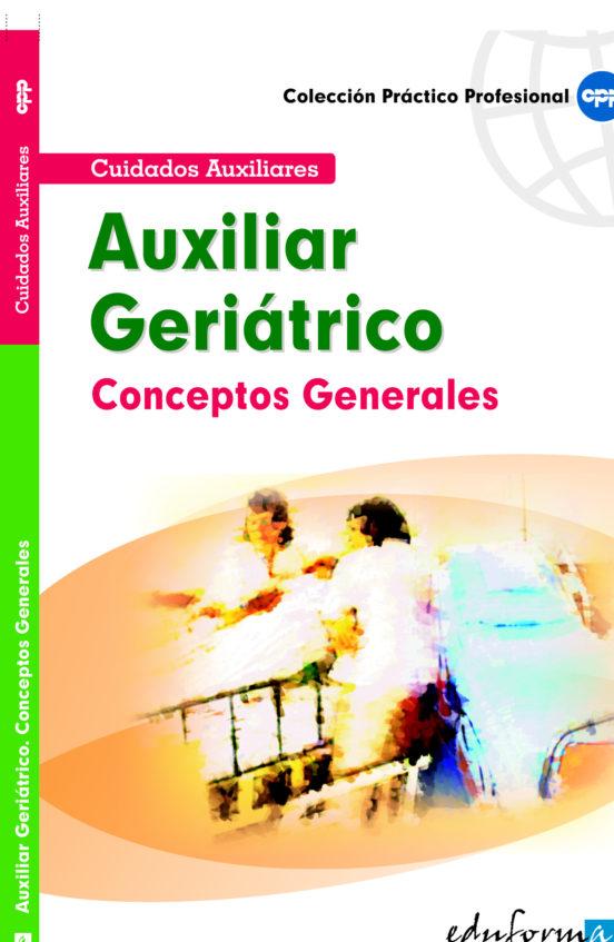 CONCEPTOS GENERALES PARA AUXILIARES GERIATRICOS