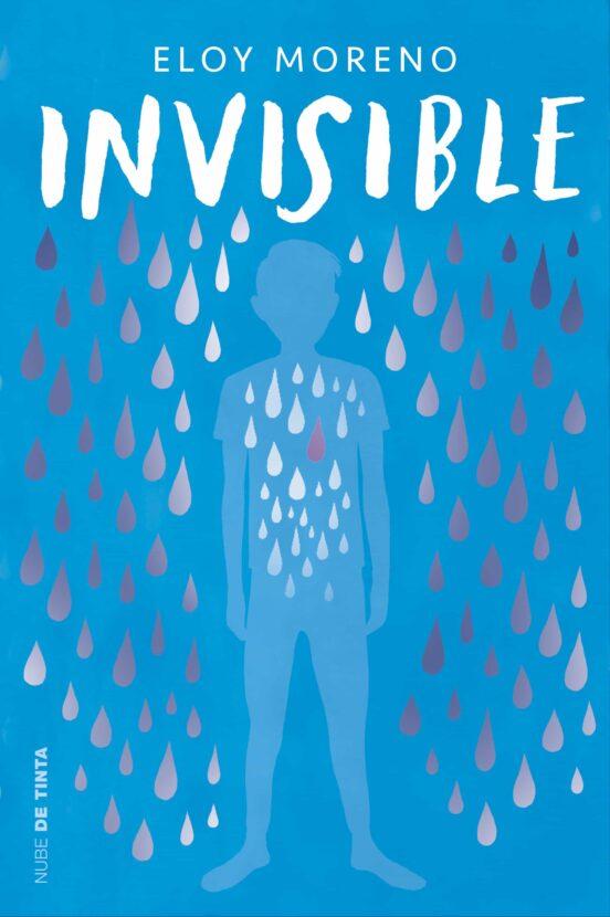 Invisible De Eloy Moreno Casa Del Libro