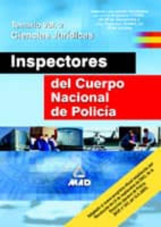 INSPECTORES DEL CUERPO NACIONAL DE POLICIA: TEMARIO (VOL. II) CIE NCIAS JURIDICAS