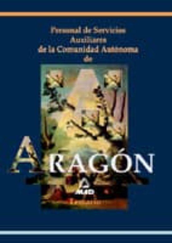 PERSONAL DE SERVICIOS AUXILIARES. TEMARIO COMUNIDAD AUTONOMA DE A RAGON