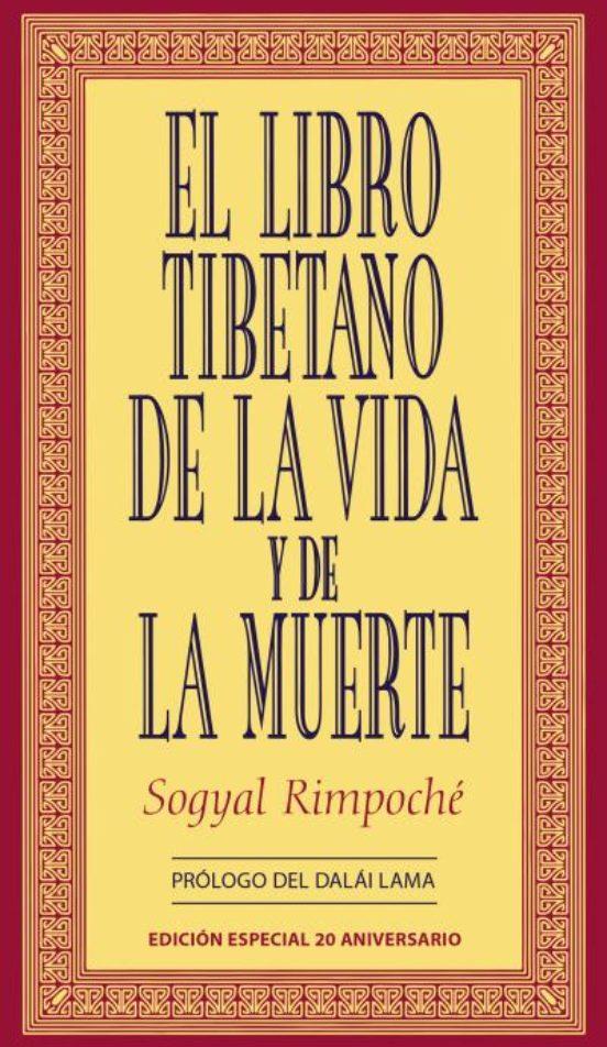 El Libro Tibetano De La Vida Y De La Muerte Sogyal Rimpoche Comprar Libro 9788479536237