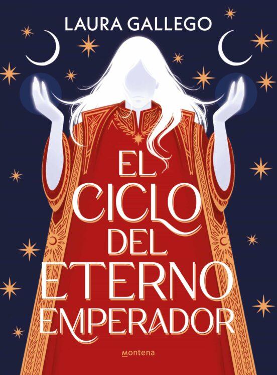el ciclo del eterno emperador-laura gallego-9788418483547