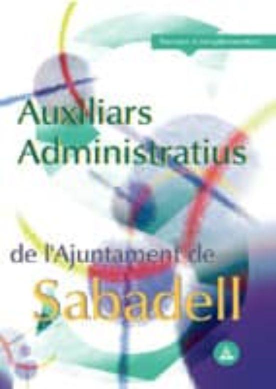 AUXILIARS ADMINISTRATIUS DE L AJUNTAMIENT DE SABADELL: TEMARI COM PLEMENTARI (edición en catalán)