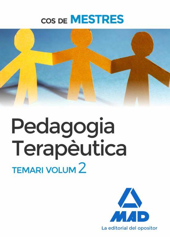 COS DE MESTRES. PEDAGOGIA TERAPEUTICA TEMARI (VOL. 2) (edición en catalán)