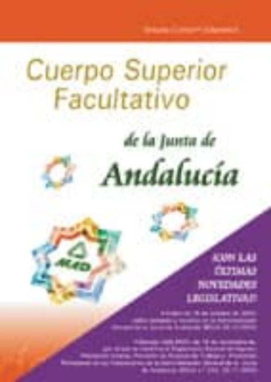 CUERPO SUPERIOR FACULTATIVO DE LA JUNTA DE ANDALUCIA: TEMARIO COM UN (VOL. II)