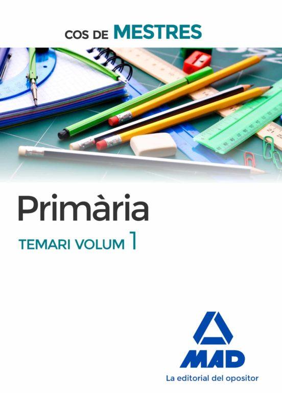 COS DE MESTRES PRIMÀRIA. TEMARI VOLUM 1 (edición en catalán)