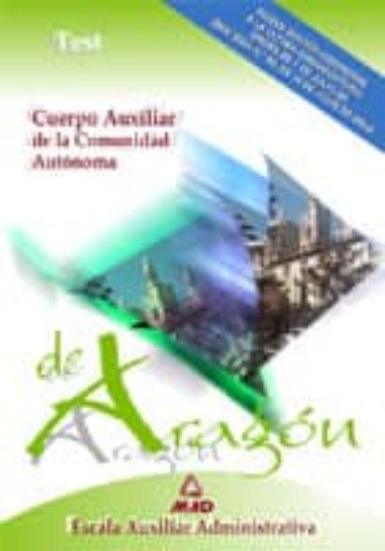 CUERPO AUXILIAR DE LA COMUNIDAD AUTONOMA DE ARAGON: TEST