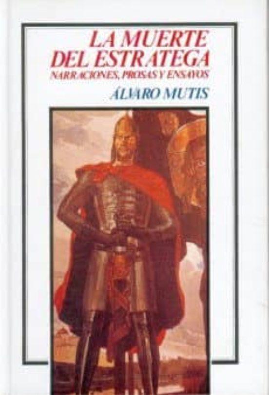 MUERTE DEL ESTRATEGA | ALVARO MUTIS | Comprar libro 9789681628277