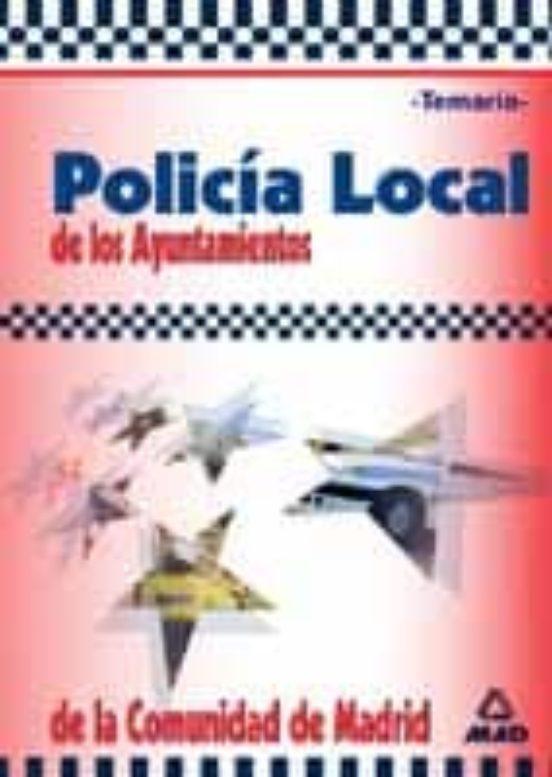 POLICIA LOCAL DE LOS AYUNTAMIENTOS DE LA COMUNIDAD DE MADRID: TEM ARIO