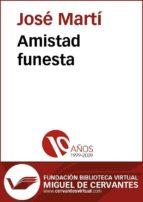 amistad funesta (ebook)-josé martí-cdlcv00001597