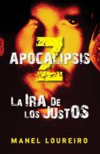 apocalipsis z: la ira de los justos-manel loureiro-9788401339387