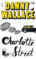 charlotte street-danny wallace-9788483653647