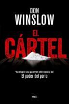 el cartel (premio rba de novela negra 2015)-don winslow-9788490566367