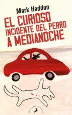 el curioso incidente del perro a medianoche-mark haddon-9788498383737
