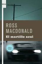 el martillo azul-ross macdonald-9788498673357