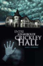 entre los muros de crickley hall-james herbert-9788401352287