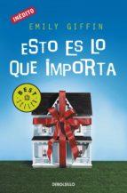 ESTO ES LO QUE IMPORTA (EBOOK) + #2#GIFFIN, EMILY#129394#