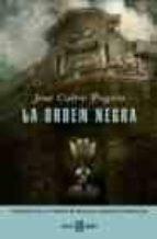 la orden negra (finalista iv premio de novela ciudad de torreviej a)-jose calvo poyato-9788401334597