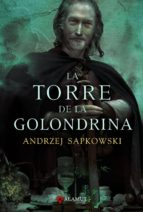 la torre de la golondrina (saga geralt de rivia 6)-andrzej sapkowski-9788498890167