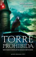 la torre prohibida (ix premio minotauro)-angel gutierrez-david zurdo-9788445000137