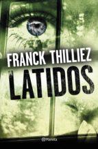 latidos (ebook)-franck thilliez-9788408173977