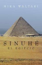 sinuhe, el egipcio-mika waltari-9788401339097