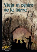 VIAJE AL CENTRO DE LA TIERRA + #2#VERNE, JULIO#20401#