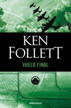 vuelo final-ken follett-9788497931427